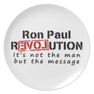 Ron Paul rEVOLution not the man but the message Plate