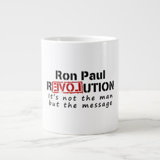 Ron Paul rEVOLution not the man but the message Jumbo Mugs