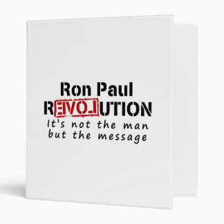 Ron Paul rEVOLution not the man but the message Vinyl Binders