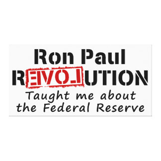 Ron Paul rEVOLution Taught me the Federal Reserve Canvas Print