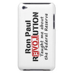 Ron Paul rEVOLution Taught me the Federal Reserve Barely There iPod Cases