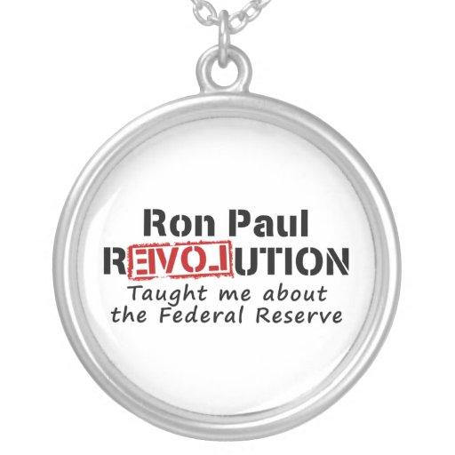 Ron Paul rEVOLution Taught me the Federal Reserve Pendants