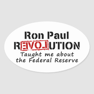 Ron Paul rEVOLution Taught me the Federal Reserve Stickers
