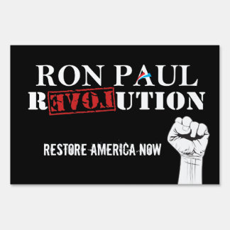 Ron Paul Revolution Lawn Sign