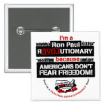 Ron Paul Revolutionary Square Button Pins