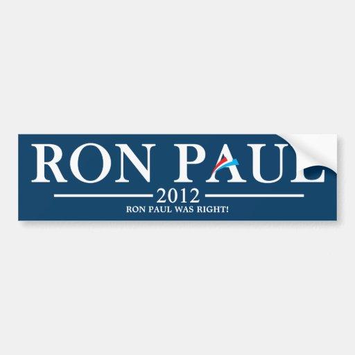 ¡Ron Paul tenía razón! Pegatina De Parachoque