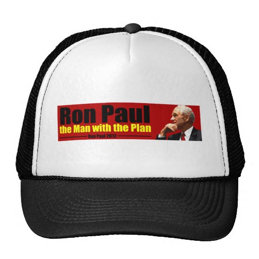 Ron Paul: The Man with the Plan Trucker Hat