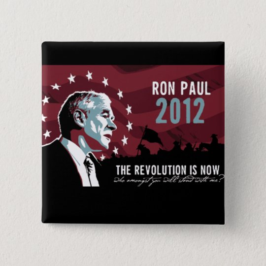 Ron Paul the Revolution is Now button