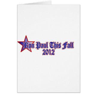 Ron Paul This Fall 2012 Card