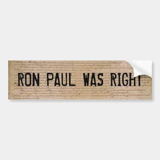 Ron Paul Was Right Car Bumper Sticker