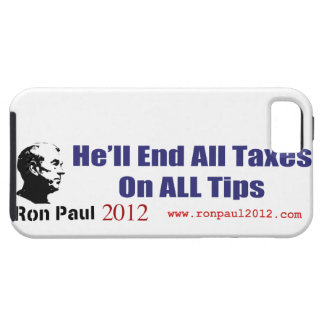 Ron Paul Will End All Taxes On All Tips iPhone 5 Case