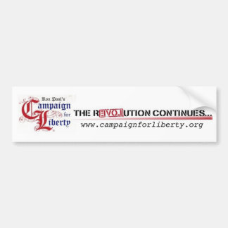 Ron Paul's Campaign for Liberty The Revolution Bumper Sticker