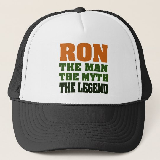 RON - the Man, the Myth, the Legend Trucker Hat