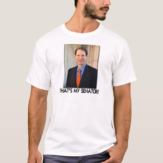 Ron Wyden, That's My Senator! T-Shirt