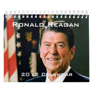 Ronald Reagan 2012 Wall Calendars