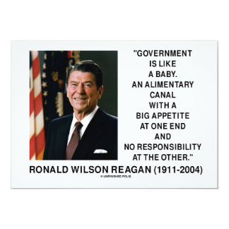 Ronald Reagan Gov't Like A Baby Alimentary Canal Card