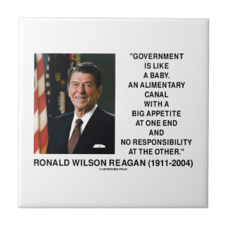 Ronald Reagan Gov't Like A Baby Alimentary Canal Ceramic Tile