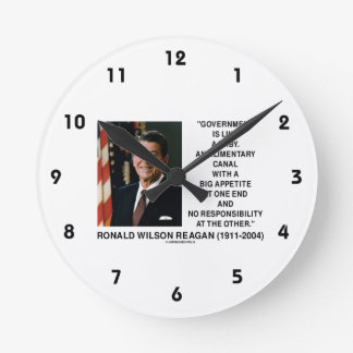 Ronald Reagan Gov't Like A Baby Alimentary Canal Round Clock