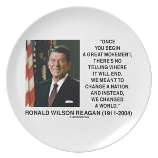 Ronald Reagan Great Movement Changed A World Plate