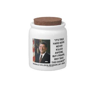 Ronald Reagan Hard Work Why Take The Chance? Candy Jars