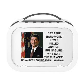 Ronald Reagan Hard Work Why Take The Chance? Lunchbox