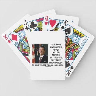 Ronald Reagan Hard Work Why Take The Chance? Bicycle Poker Deck