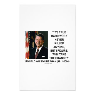 Ronald Reagan Hard Work Why Take The Chance? Stationery Design