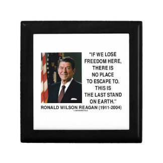 Ronald Reagan Lose Freedom Here Last Stand Earth Gift Box