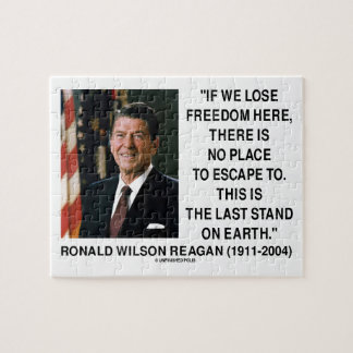 Ronald Reagan Lose Freedom Here Last Stand Earth Jigsaw Puzzle
