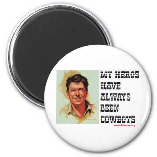 Ronald Reagan - mis héroes han sido siempre vaquer Iman Para Frigorífico