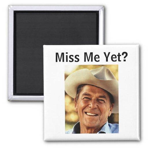 Ronald Reagan: Miss Me Yet? Refrigerator Magnets
