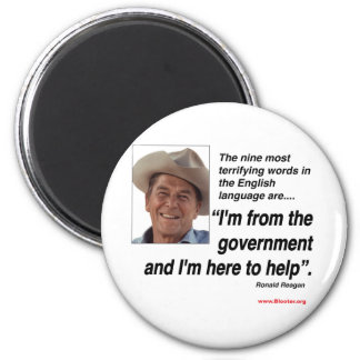 Ronald Reagan - ( Most Terrifying Words Magnet