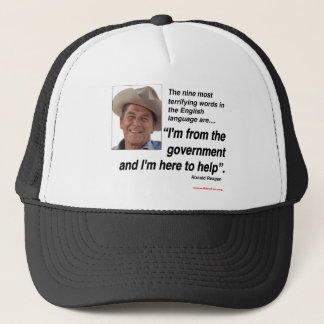 Ronald Reagan - ( Most Terrifying Words Trucker Hat