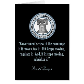 Ronald Reagan Quote (Government's View) Card