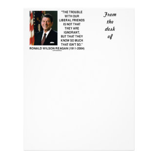 Ronald Reagan Trouble With Liberal Friends Quote Letterhead