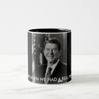 ronald_reaganTHM, REMEMBER WHEN WE HAD A REAL P... Two-Tone Coffee Mug