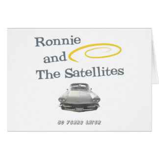 Ronnie and The Satellites Greeting Card