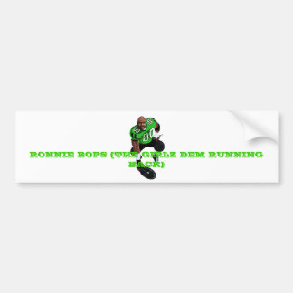 RONNIE BOPS BUMPER STICKER1 BUMPER STICKER