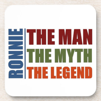 Ronnie the man, the myth, the legend beverage coaster