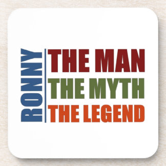 Ronny the man, the myth the legend drink coaster