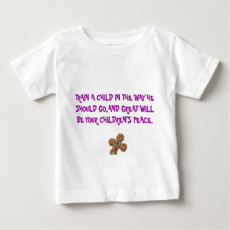 rood2, TRAIN A CHILD IN THE WAY HE SHOULD GO,AN... Baby T-Shirt