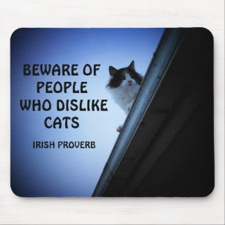 Roof Calico Cat and Irish Proverb Mouse Pad