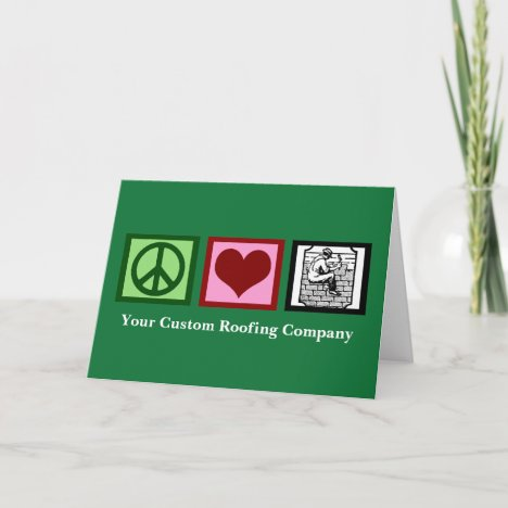 Roof Company Peace Love Roofing Holiday Card