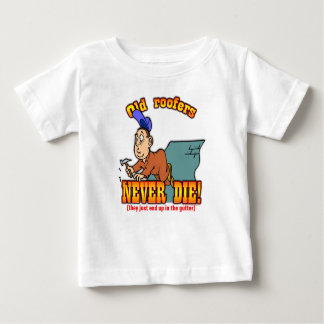 Roofers Baby T-Shirt
