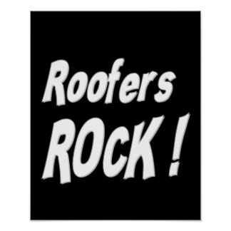 Roofers Rock Poster Print