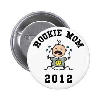 Rookie New Mom 2012 Pin