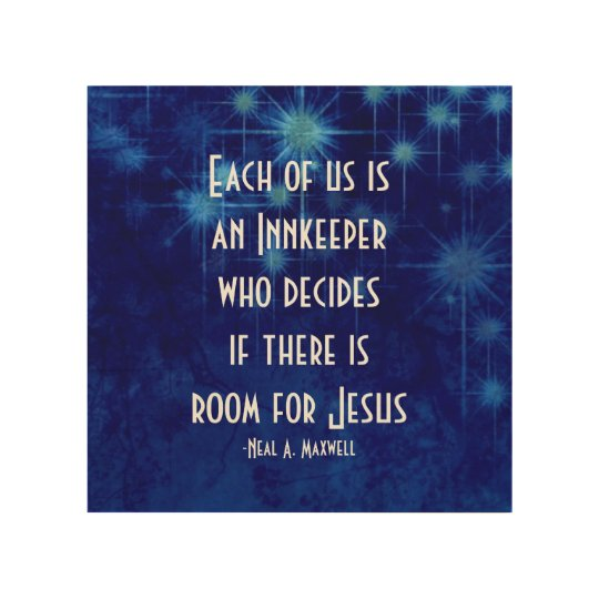 Inspirational Quotes On Wood: Room For Jesus Inspirational Quote Wood Wall Decor