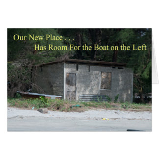 Room For the Boat Funny Change of Address Greeting Card