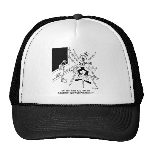 Room Not Wired Properly? Trucker Hat
