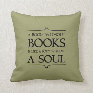 Room Without Books quote Throw Pillow